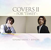 COVERSⅡ~FOR TIMES~