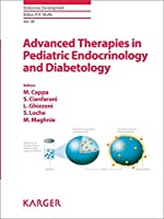 Advanced Therapies in Pediatric Endocrinology and Diabetology: Workshop, Rome (Endocrine Development)