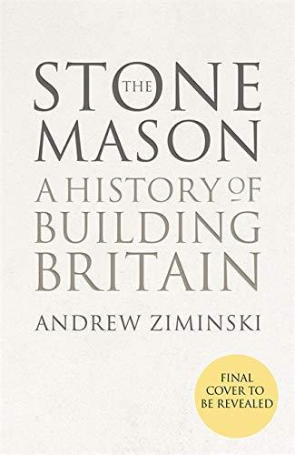 The Stonemason: A History of Building Britain (English Edition)