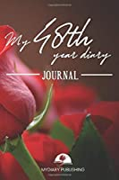 My 48th Year Diary Journal - Build your personal encyclopedia of your life - 600 pages lined pages to write your own story. 6' x 9' format.: Build your own encyclopedia of your life
