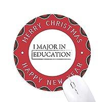 私は教育の主要な引用 円形滑りゴムのクリスマスマウスパッド