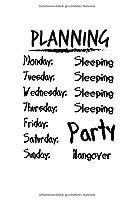 Notizbuch: Party Alkohol Hangover Wochenplanung Witz Geschenk 120 Seiten, 6X9 (Ca. A5), Karomuster