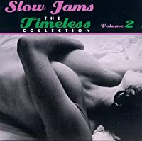 Slow Jams: Timeless Collection 2