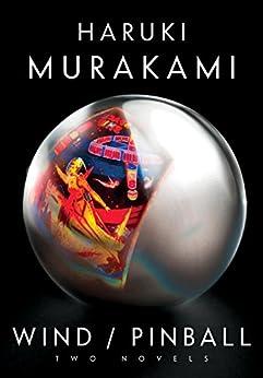 [Murakami, Haruki]のWind/Pinball: Two novels (English Edition)