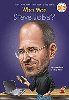 Who Was Steve Jobs? (Who Was?) by [Pollack, Pam, Belviso, Meg]