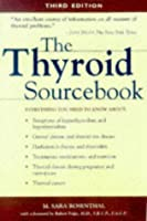 Thyroid Sourcebook: Everything You Need to Know