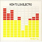 HIGH TO LOW ELECTRO(初回限定盤)(DVD付)