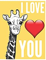 I Love You: Cute Giraffe Notebook/Journal for Kids Animal Lovers to Writing (8.5x11 Inch.) Wide Ruled 120 Blank Lined Pages (Yellow&White&Red Pattern)