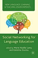 Social Networking for Language Education (New Language Learning and Teaching Environments)