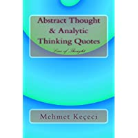 Abstract Thought & Analytic Thinking Quotes: Line of Thought (Line of Thought Series Book 1) (English Edition)