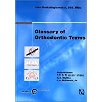 Glossary of Orthodontic Terms: Dynamics of Orthodontics Program