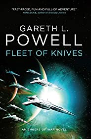 Fleet of Knives: An Embers of War novel