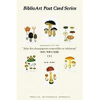 BiblioArt Post Card Series 「食用/有毒キノコ図鑑(1864)」(1) 6枚セット(解説付き)