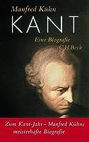 Kant: Eine Biographie