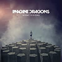 Night Visions [Deluxe Edition] by Imagine Dragons