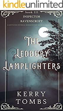 THE LEDBURY LAMPLIGHTERS a captivating historical murder mystery set in Victorian England (Inspector Ravenscroft Detective Mysteries Book 3)
