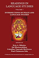 Readings in Language Studies Volume 7: Intersections of Peace and Language Studies
