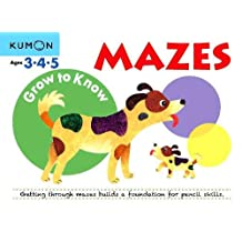Grow to Know Mazes: Ages 3 4 5