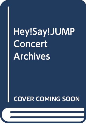 Hey!Say!JUMP Concert Archives