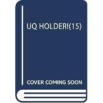 UQ HOLDER!(15): 週刊少年マガジン