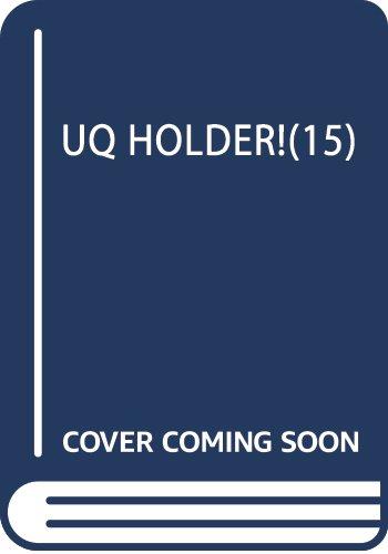UQ HOLDER!(15) (講談社コミックス)