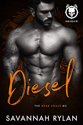 Diesel (Dead Souls MC Book 5) ...