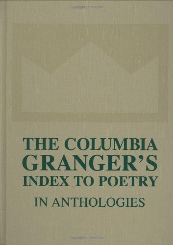 Download The Columbia Granger's Index to Poetry in Anthologies 0231139888