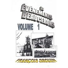 Les Événements Beaucerons Volume 1 (French Edition)