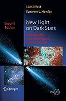 New Light on Dark Stars: Red Dwarfs, Low-Mass Stars, Brown Stars (Springer Praxis Books)