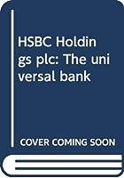 HSBC Holdings plc: The universal bank