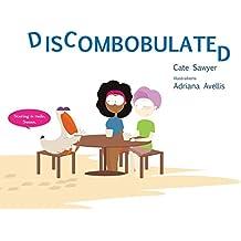 Discombobulated: Fun With Phonetics