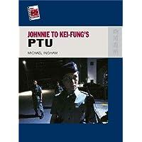 Johnnie to Kei-fung's PTU (New Hong Kong Cinema)