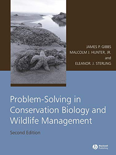 Download Problem-Solving in Conservation Biology and Wildlife Management Second Edition 1405152877