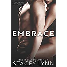 Embrace (Tangled Love Series Book 2)