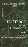 Plutarch Zywoty rownolegle Tom 3