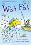 The Wish Fish (2.1 First Reading Level One (Yellow))