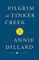 Pilgrim at Tinker Creek (Harper Perrennial Modern Classics)