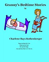 Granny's Bedtime Stories: Stories as written by a grandmother for 3+ children [並行輸入品]