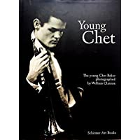 Young Chet : The young Chet Baker photographed by William Claxton