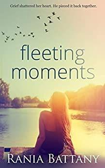 Fleeting Moments by [Battany, Rania]