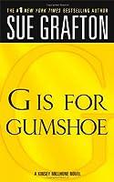 G Is for Gumshoe (Kinsey Millhone Mysteries (Paperback))