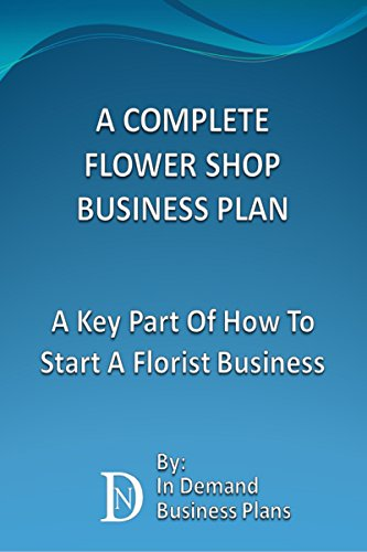 amazon a complete flower shop business plan a key part of how to