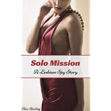 Solo Mission: A Lesbian Spy Story