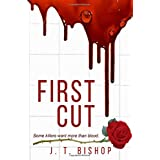First Cut: A Novel of Suspense (Book One in the Detectives Daniels and Remalla Series): 1