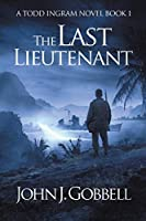 The Last Lieutenant (Todd Ingram)