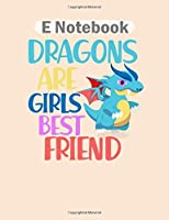 E Notebook: dragon best friends girl  College Ruled - 50 sheets, 100 pages - 8 x 10 inches