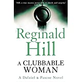 A Clubbable Woman: Detective Superintendent Andy Dalziel investigates murder close to home in this first crime novel featurin