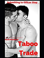 Taboo Trade: Submitting to Officer Step