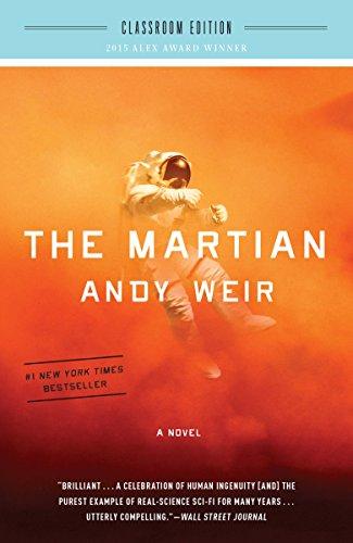 The Martian: Classroom Edition: A Novel