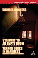 Stairway to an Empty Room / Terror Lurks in Darkness